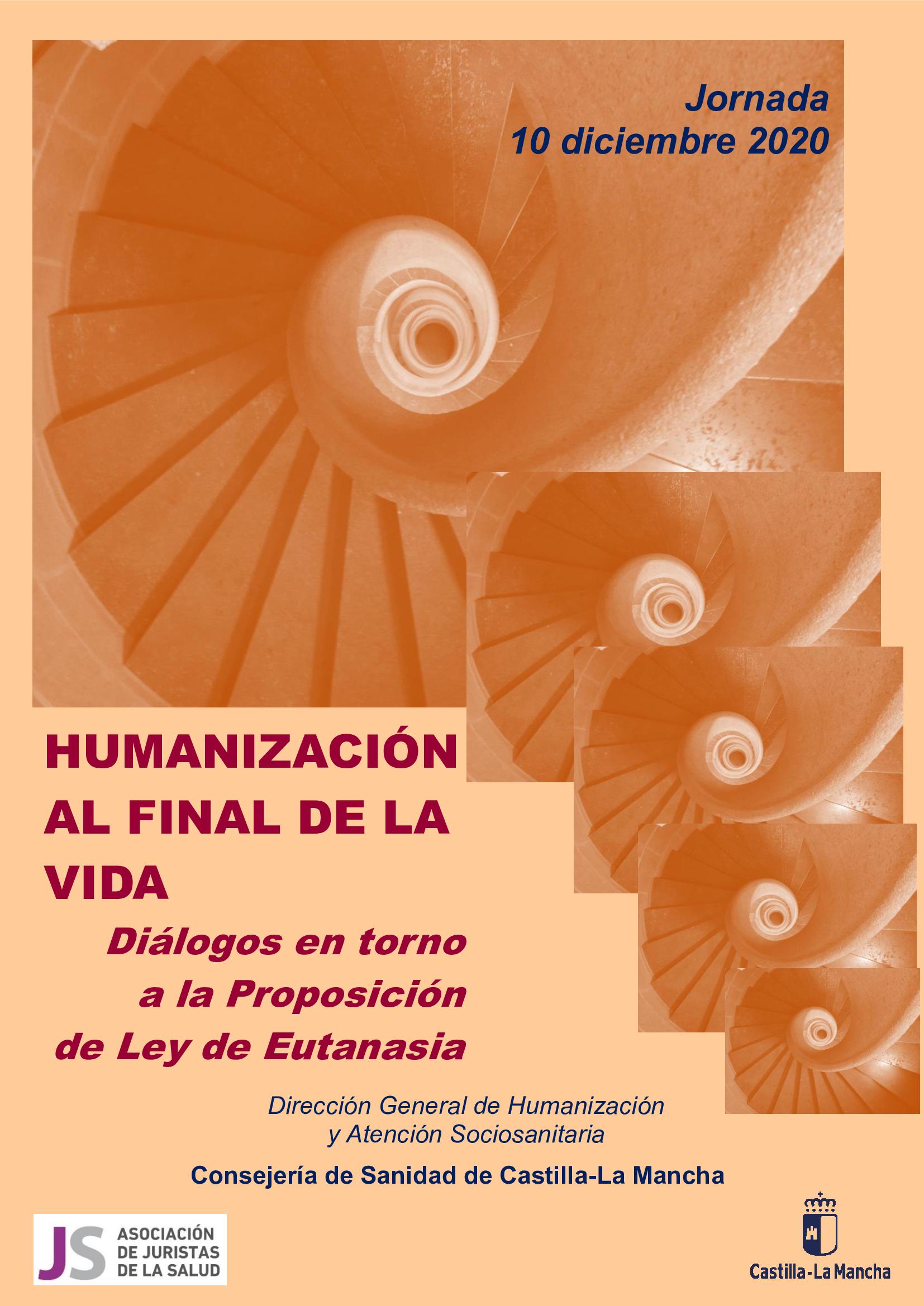 HUMANIZACIÓN AL FINAL DE LA VIDA. DIÁLOGOS EN TORNO A LA PROPOSICIÓN DE LEY DE EUTANASIA