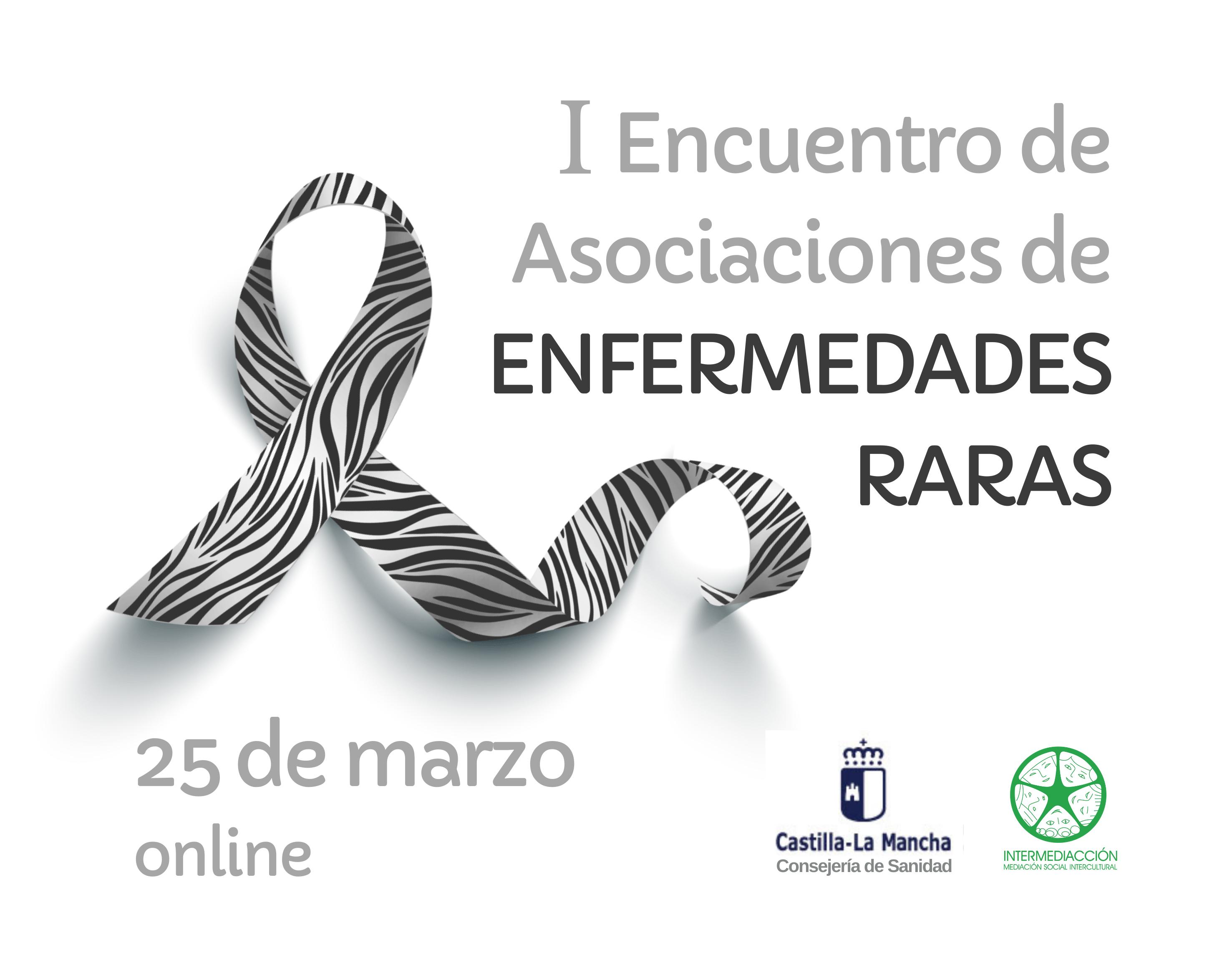 I ENCUENTRO DE ASOCIACIONES DE ENFERMEDADES RARAS